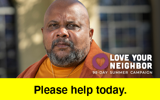 Love your neighbor 98 day summer campaign